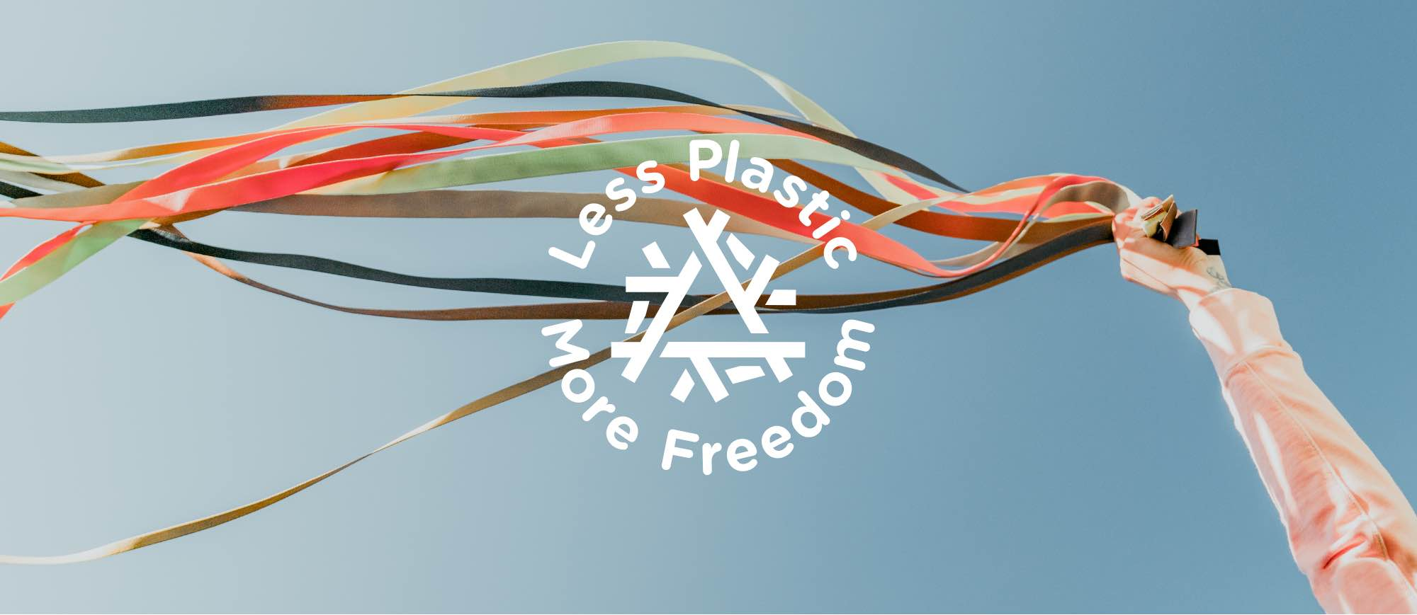 Less Plastic. More Freedom.